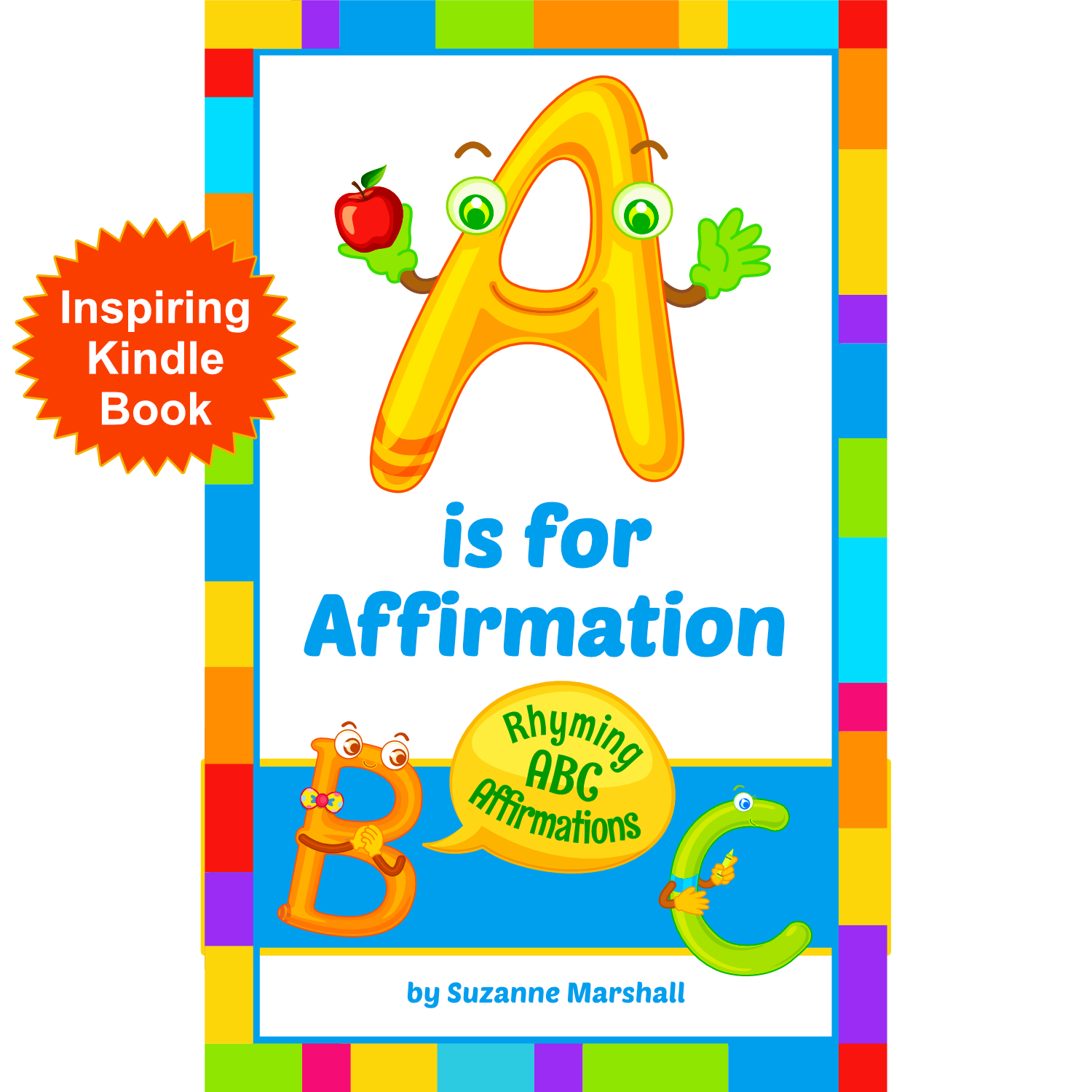 A is for Affirmations: Kindle Unlimited Kids Book with Morning Affirmations for Kids